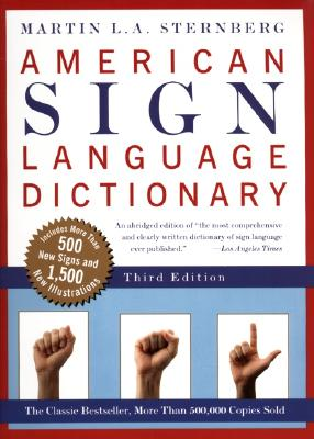 American Sign Language Dictionary By Sternberg, Martin L. A.